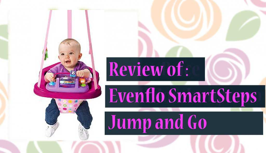 Review of Evenflo SmartSteps Jump & Go Door Jumper