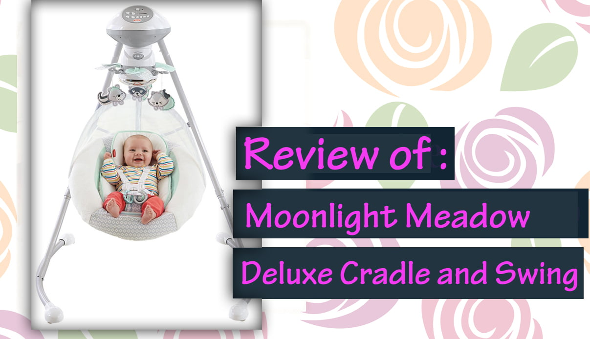 Review of  Moonlight Meadow Deluxe Cradle and Swing