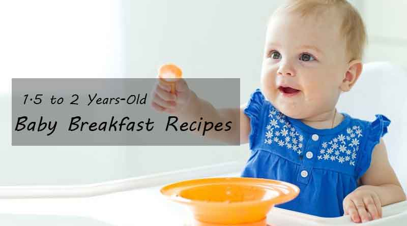 Best Baby Breakfast Recipes