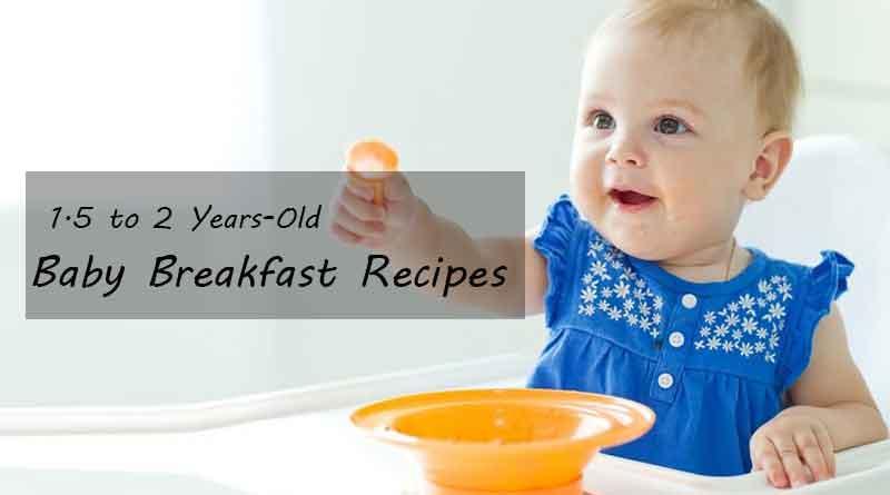 Best Baby Breakfast Recipes
